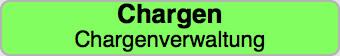 Menüpunkt 'Chargenverwaltung'