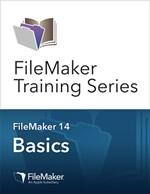 FileMaker 14 Training Series: Basics